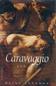 Caravaggio - ett liv